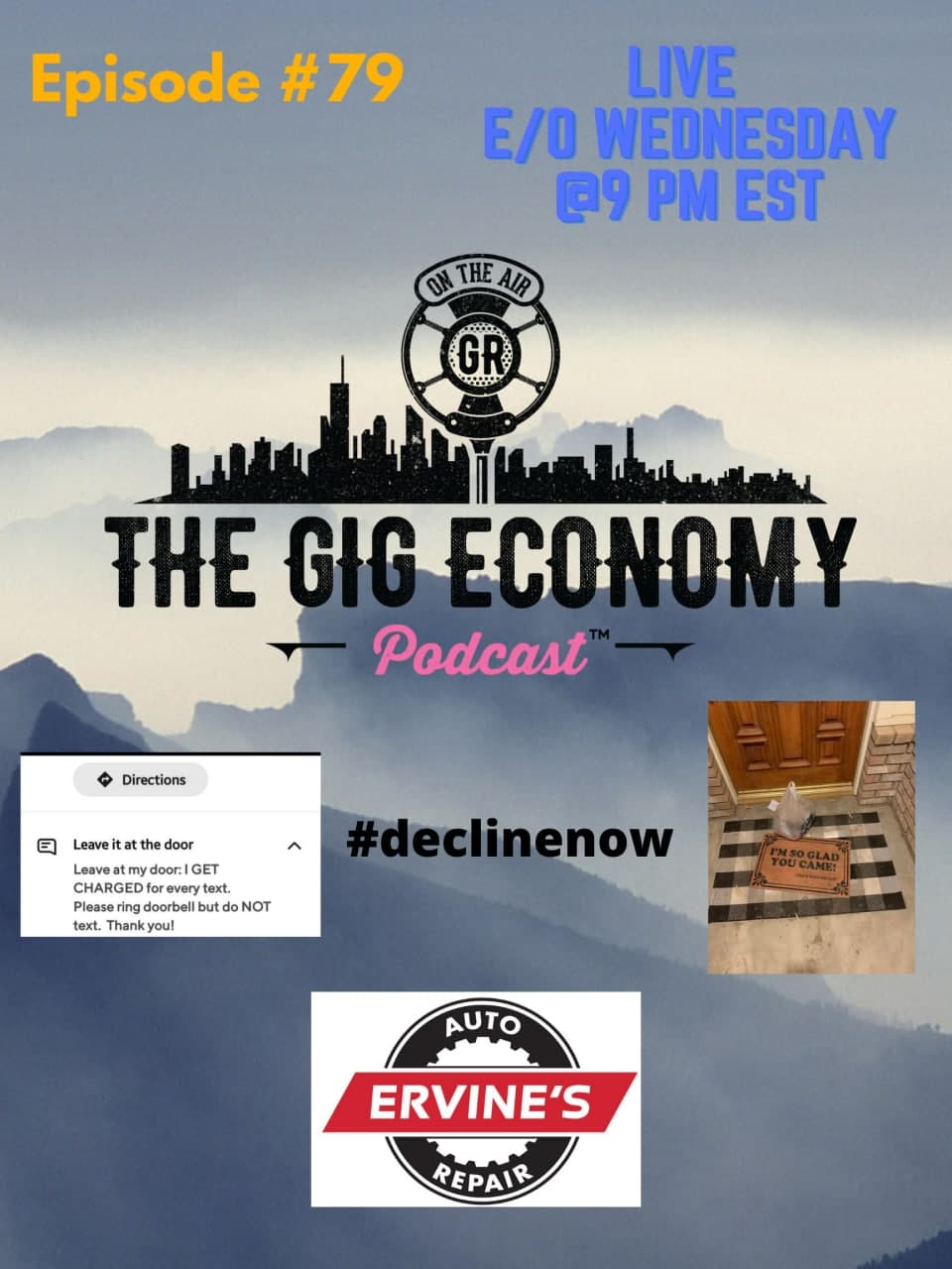 Episode #79 Door Dash #declinenow, Call your mom, and much more gig economy news!
